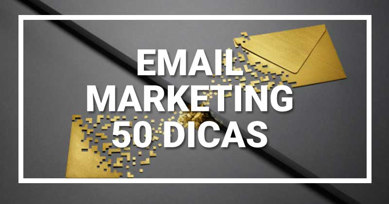 email marketing 50 dicas